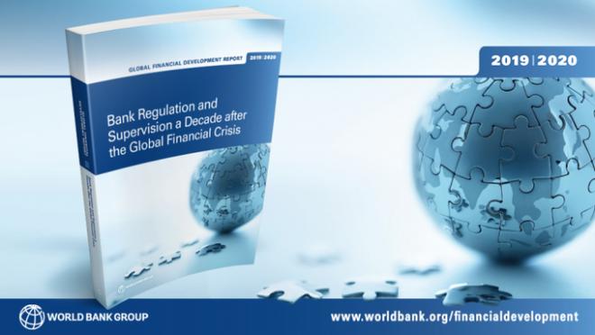 【1月22日(水)開催】世界銀行モーニングセミナー(第57回)「世界金融開発報告2019-2020:世界金融危機から10年-途上国の銀行規制と監督」